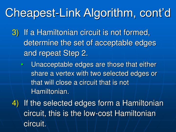 Cheapest-Link Algorithm, cont'd
