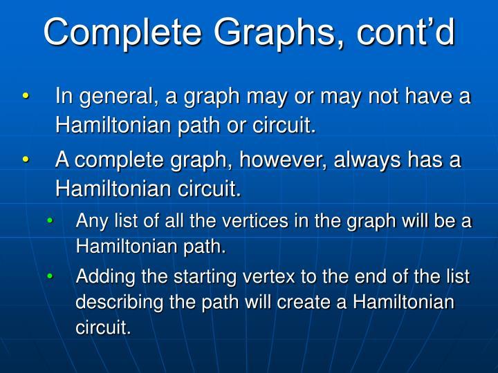 Complete Graphs, cont'd