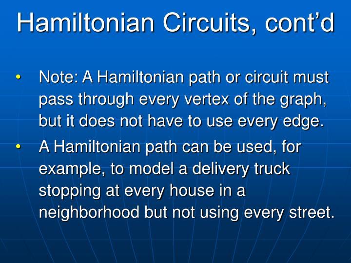 Hamiltonian Circuits, cont'd