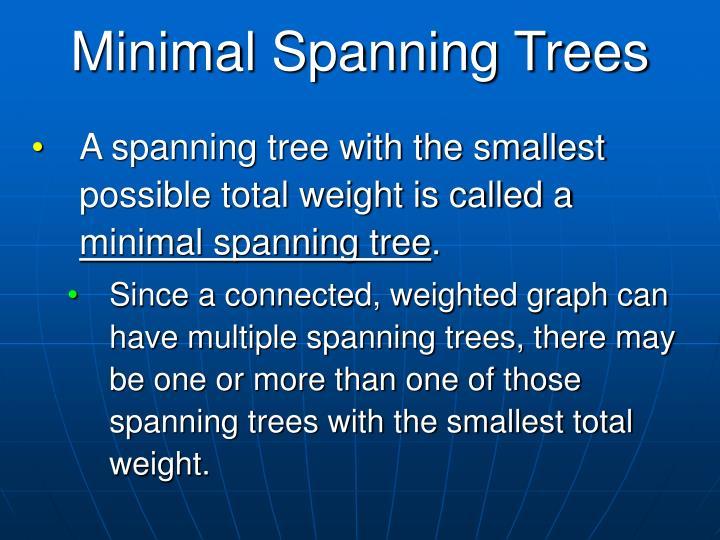 Minimal Spanning Trees