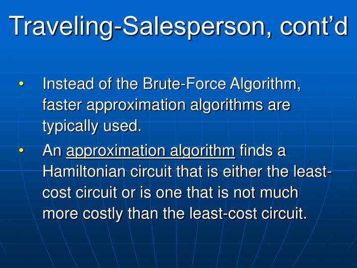 Traveling-Salesperson, cont'd