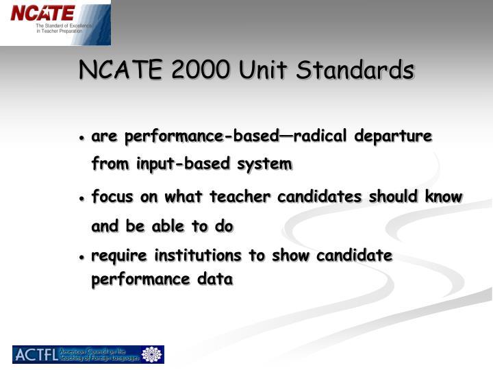 NCATE 2000 Unit Standards