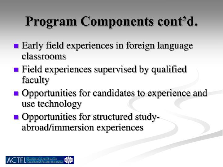 Program Components cont'd.