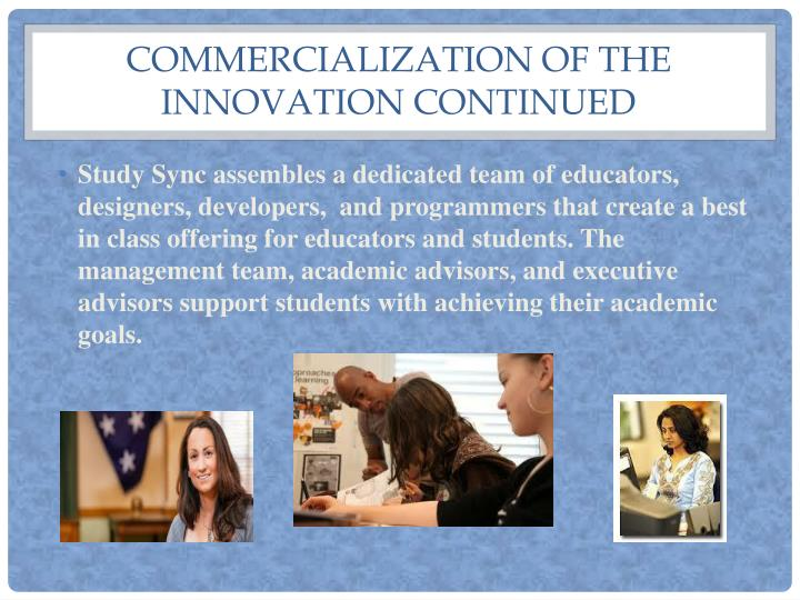 Commercialization of the