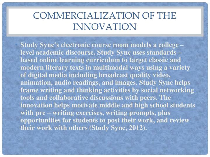Commercialization of the Innovation