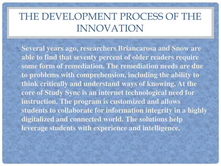 The development process of the innovation