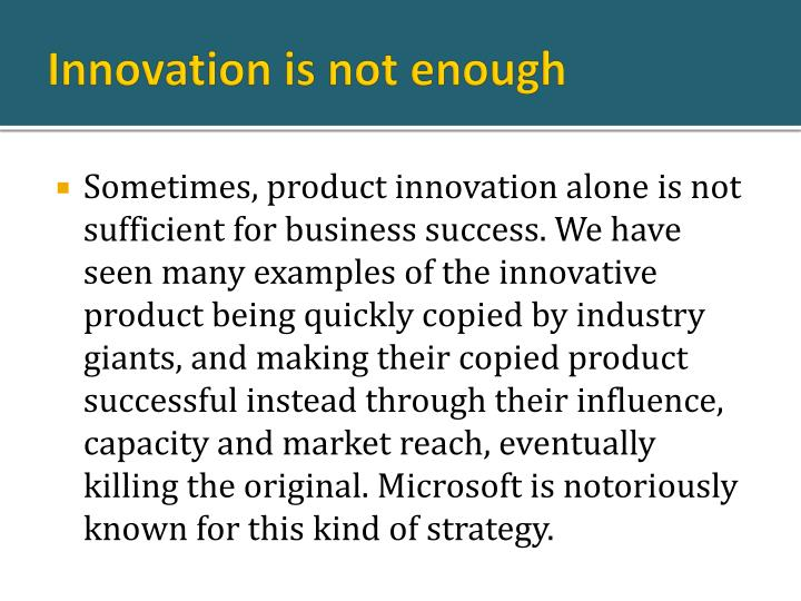 Innovation is not enough