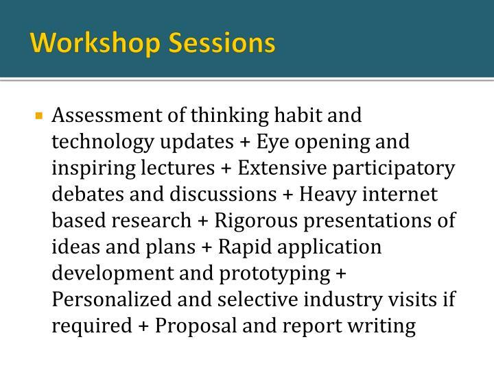 Workshop Sessions