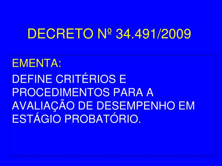 DECRETO Nº 34.491/2009