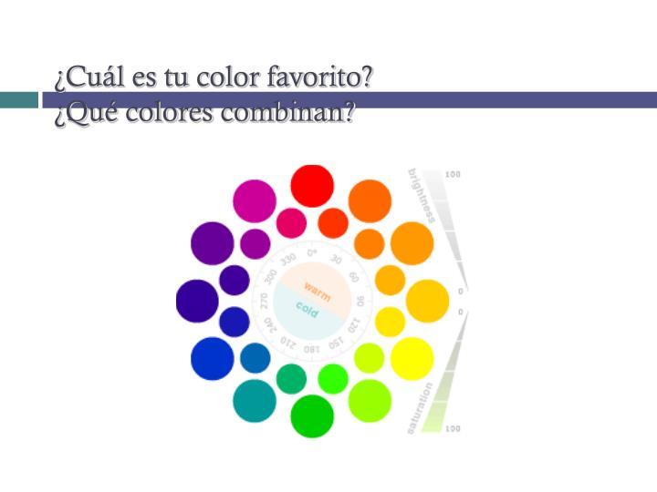 ¿Cuál es tu color favorito?
