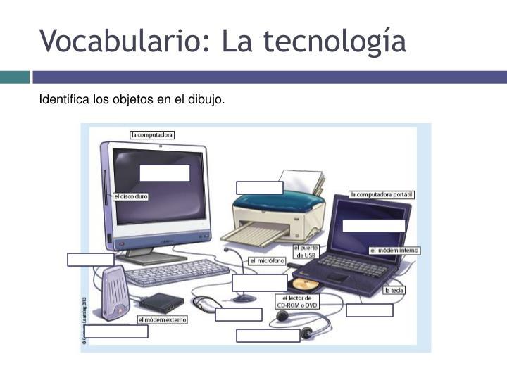 Vocabulario: La tecnología