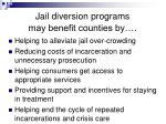 jail diversion programs may benefit counties by