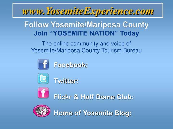 Follow Yosemite/Mariposa County