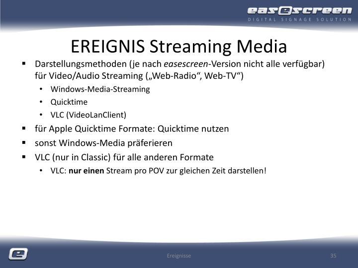 EREIGNIS Streaming Media
