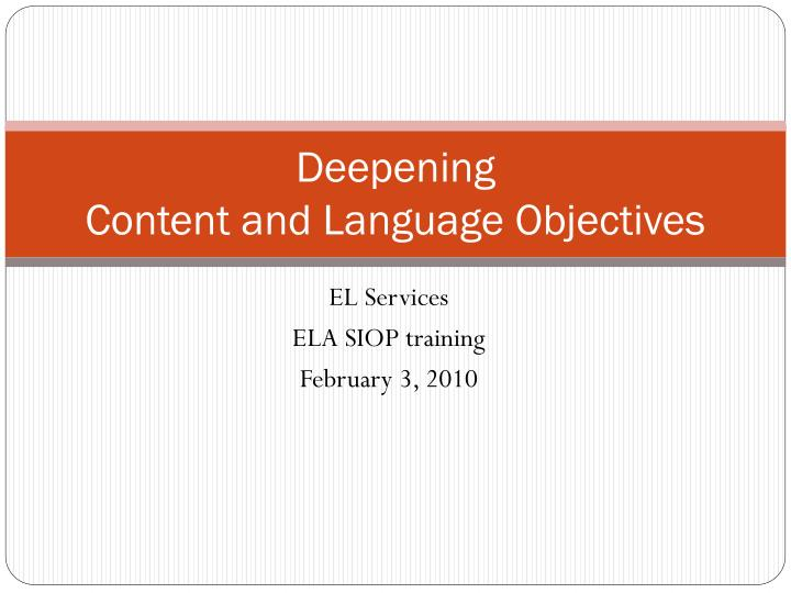 Deepening content and language objectives