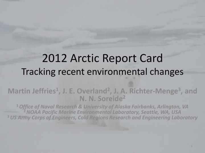 2012 arctic report card tracking recent environmental changes n.