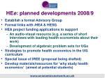 he e planned developments 2008 9