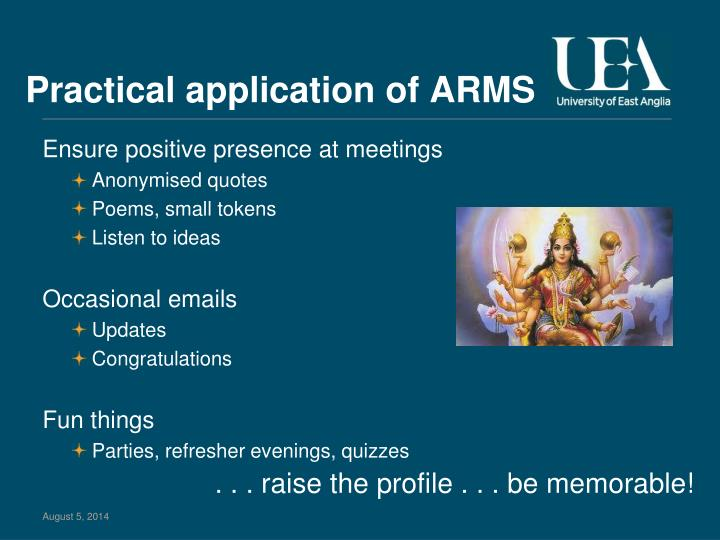Practical application of ARMS