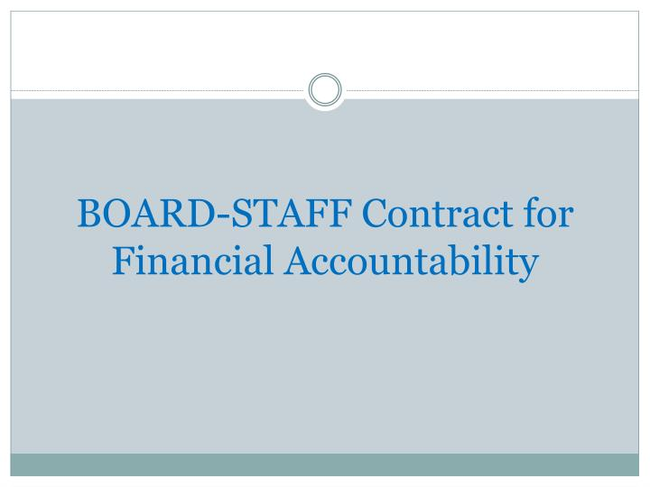 BOARD-STAFF Contract for Financial Accountability