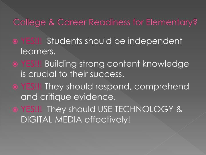 College career readiness for elementary