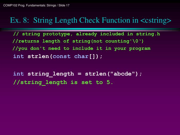 Ex. 8:  String Length Check Function in <cstring>
