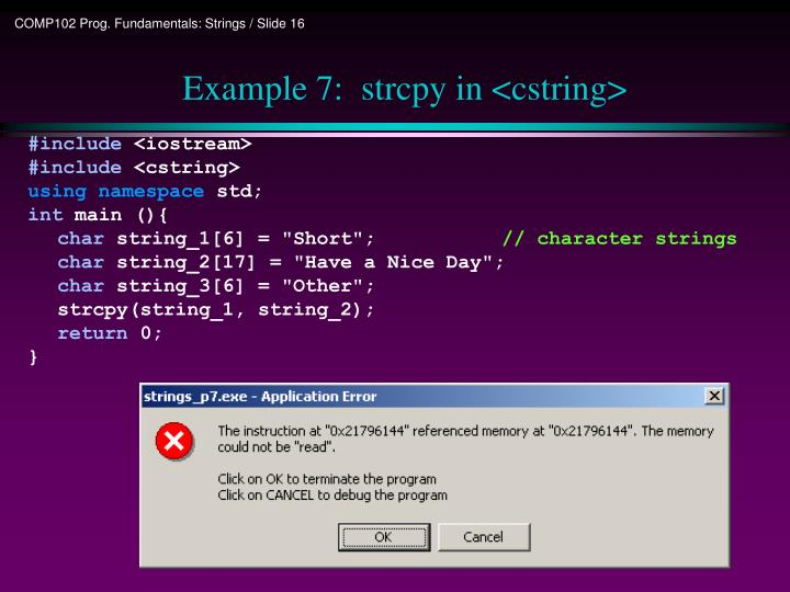 Example 7:  strcpy in <cstring>