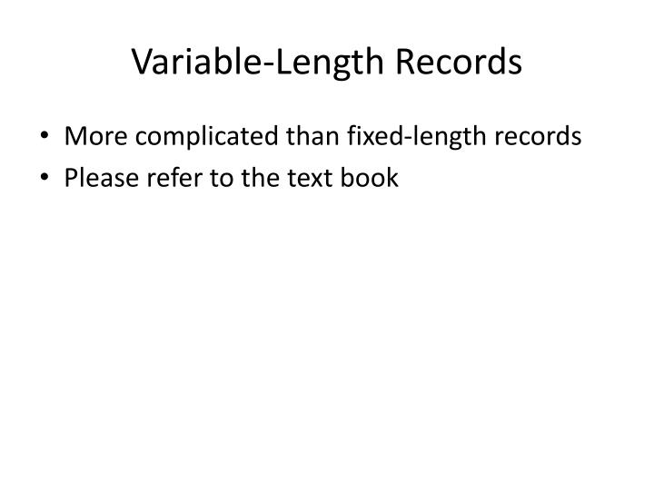 Variable-Length Records