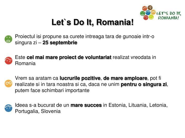 Let s do it romania