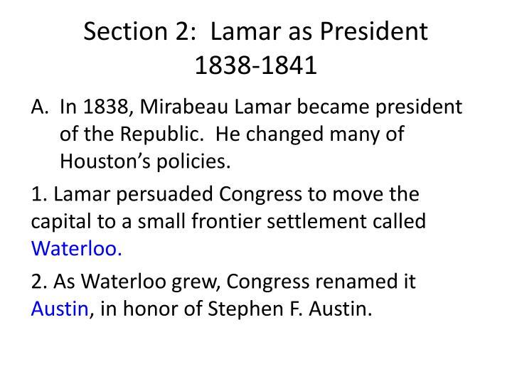 Section 2:  Lamar as President