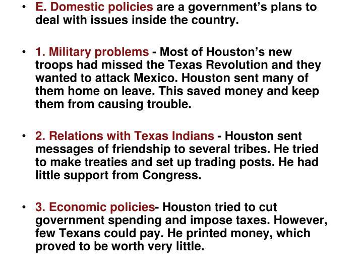 E. Domestic policies