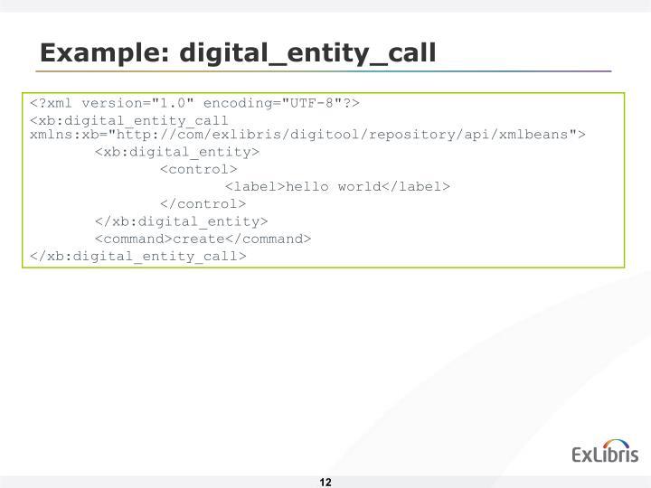 Example: digital_entity_call