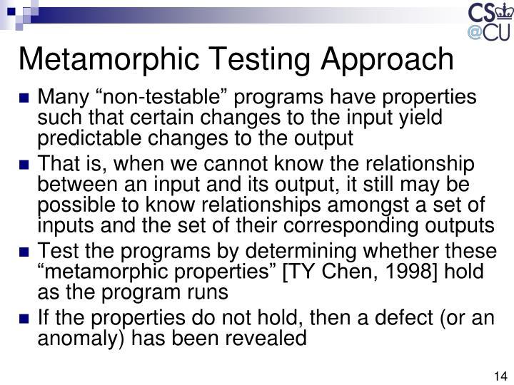 Metamorphic Testing Approach