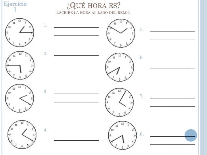 Qu hora es escribe la hora al lado del reloj