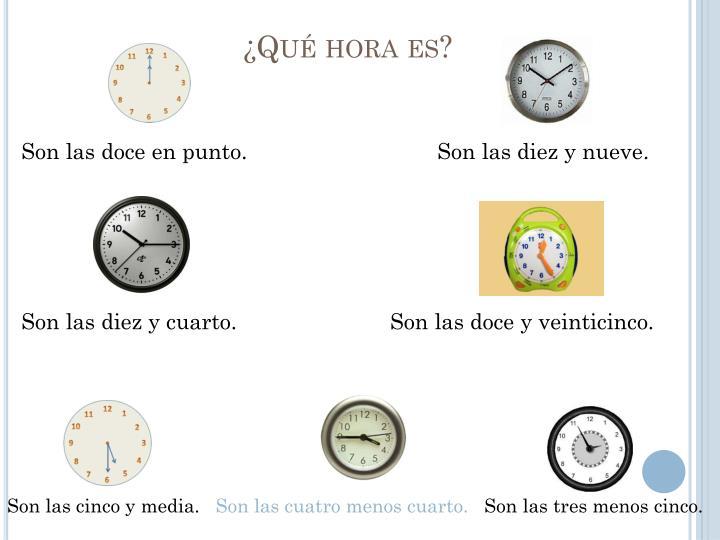 Qu hora es