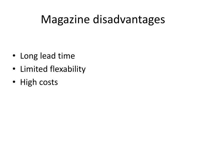 Magazine disadvantages