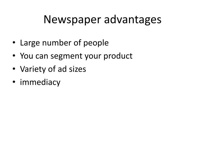 Newspaper advantages