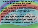 attivit di sostegno indirizzi generali per l integrazione degli alunni diversamente abili