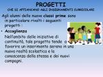 progetti che si affiancano agli insegnamenti curricolari