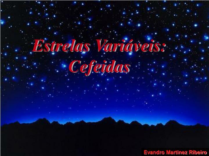 Estrelas Variáveis: