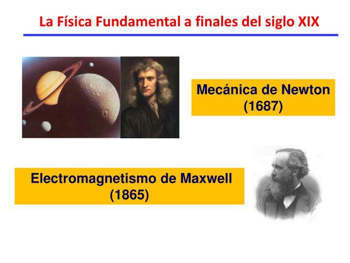 La Física Fundamental a finales del siglo XIX
