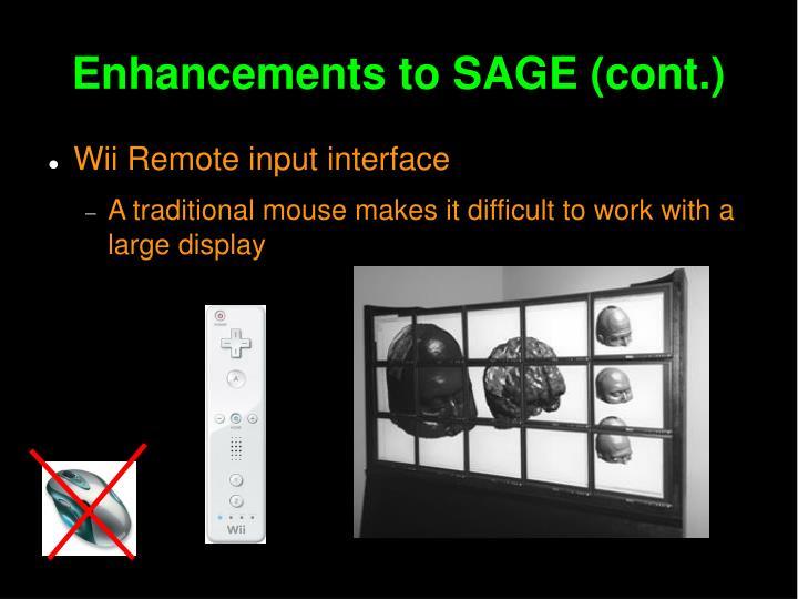 Enhancements to SAGE (cont.)