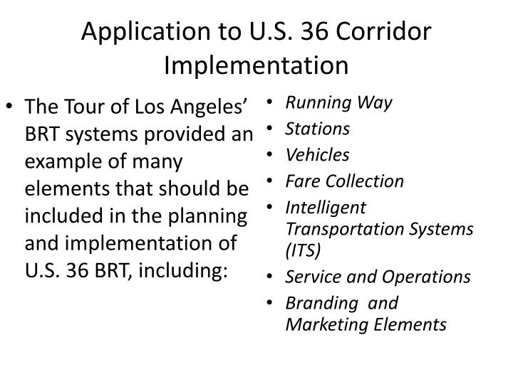 Application to U.S. 36 Corridor Implementation