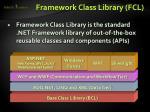 framework class library fcl1