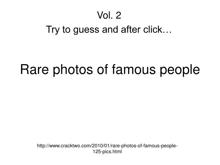 rare photos of famous people n.