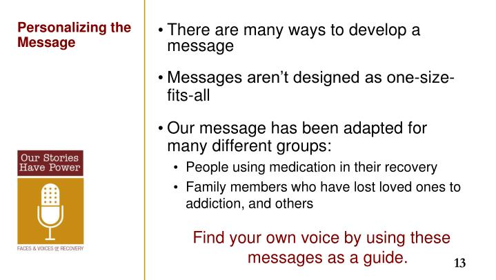 There are many ways to develop a message