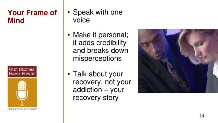 Speak with one voice