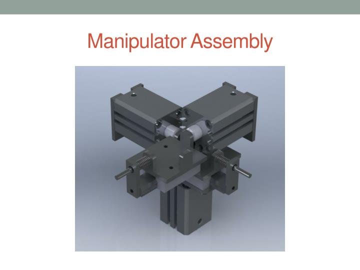 Manipulator Assembly