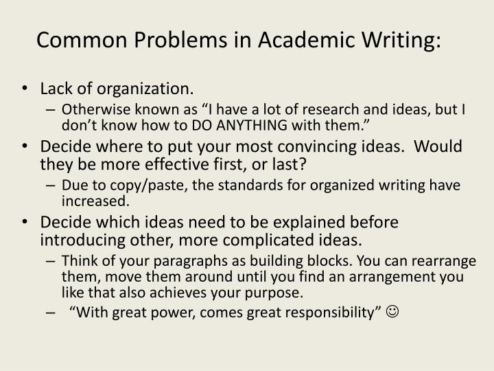 Common Problems in Academic Writing: