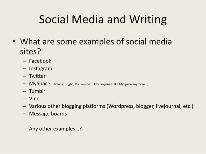 Social media and writing