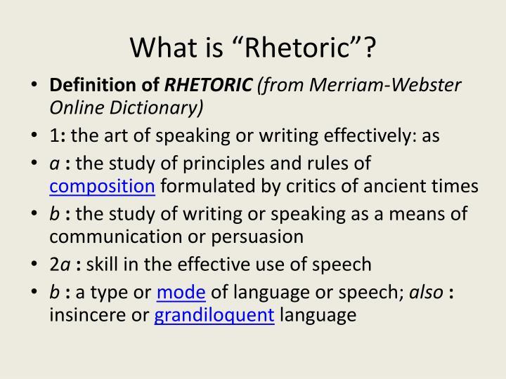 "What is ""Rhetoric""?"